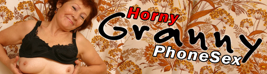Banner: Horny Granny PhoneSex - picture of an old lady with her tits out