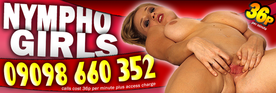 Nympho Girls Phone Sex Top Banner